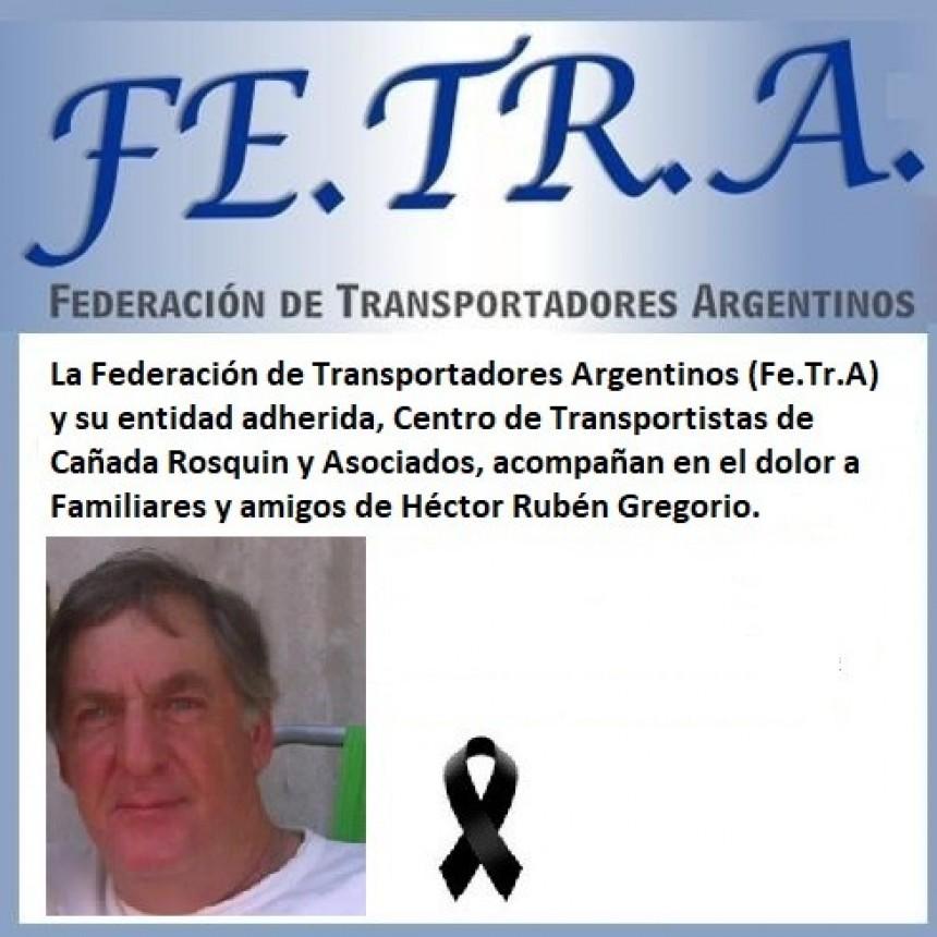 Fe.Tr.A acompaña en dolor ante irreparable perdida a familiares y amigos de Héctor R. Gregorio