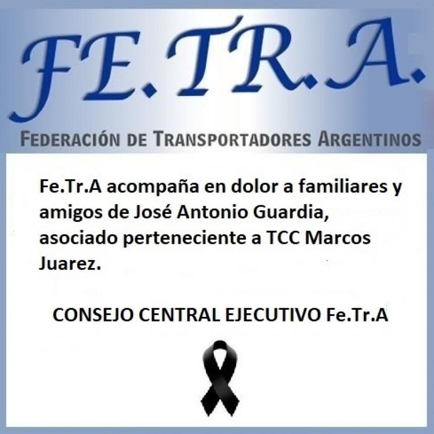 Fe.Tr.A acompaña en dolor ante irreparable perdida a familiares y amigos de José Antonio Guardia.
